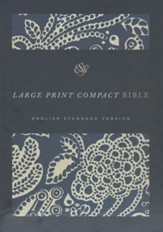 ESV Large Print Compact Bible (Cloth over Board, Blue Flora), Blue