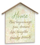 New Beginnings, Home, Plaque