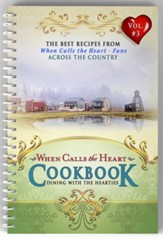 When Calls the Heart Cookbook, Vol 3: Dining with the Hearties - Slightly Imperfect