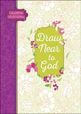 Draw Near to God: A Coloring Devotional
