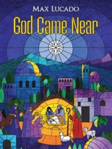 Max Lucado's God Came Near 6 Disc Set: Episode 5 [Streaming Video Rental]