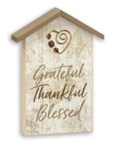 Grateful, Thankful and Blessed, Tabletop Plaque