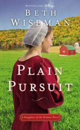 Plain Pursuit: A Daughters of the Promise Novel - eBook