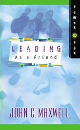 PowerPak Collection Series: Leading as a Friend - eBook