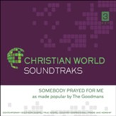 Somebody Prayed For Me, Accompaniment CD