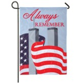 Always Remember, Garden Flag, Small