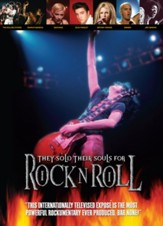They Sold Their Souls for Rock N Roll [Streaming Video Rental]