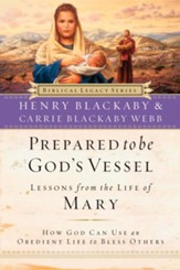 Prepared to Be God's Vessel: How God Can Use an Obedient Life to Bless Others - eBook
