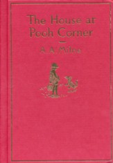 The House at Pooh Corner: Classic Gift Edition