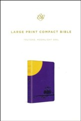 ESV Large Print Compact Bible (TruTone, Moonlight Owl), soft imitation leather