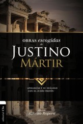 Obras Escogidas de Justino Martir, Selected Works of Justin Martyr
