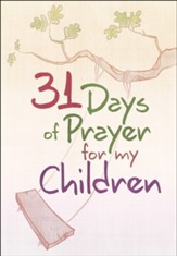 31 Days of Prayer for My Children