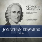 Jonathan Edwards: A Life - unabridged audiobook on CD