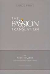 The Passion Translation (TPT): New  Testament with Psalms, Proverbs, and Song of Songs - 2nd edition, large print,  imitation leather, black