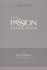 The Passion Translation (TPT): New Testament with Psalms, Proverbs, and Song of Songs - 2nd edition, large print,  imitation leather, brown