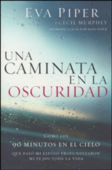 Una Caminata En La Oscuridad (A Walk Through the Dark)
