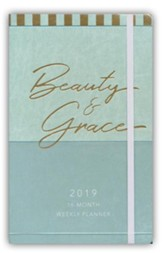 2019 Beauty & Grace - 16-Month Weekly Planner