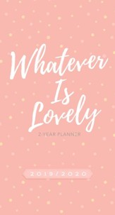 20192020 whatever is lovely 2 year pocket planner
