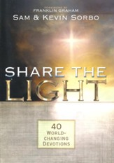 Share the Light: 40 World-Changing Devotions