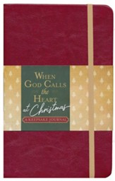 When God Calls the Heart at Christmas: A Keepsake Journal