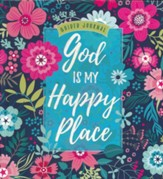 God Is My Happy Place: Guided journal - Slightly Imperfect