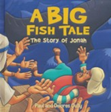A Big Fish Tale: The Story of Jonah