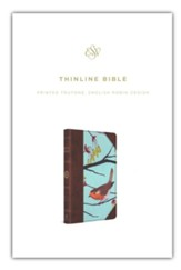 ESV Thinline Bible, Printed TruTone, English Robin Design