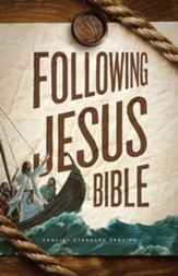 ESV Following Jesus Bible, Softcover