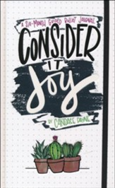 Consider It Joy: A 6 Month Guided Bullet Journal
