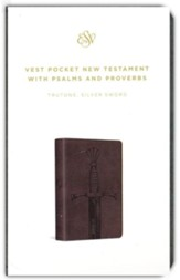 ESV Vest Pocket New Testament with Psalms and Proverbs (TruTone Imitation Leather, Silver Sword)