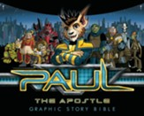 Paul, the Apostle: Graphic Story Bible