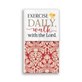 Exercise Daily, Walk With the Lord Note Pad