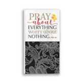 Pray About Everything Note Pad