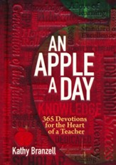 An Apple a Day: 365 Devotions for the Heart of a Teacher