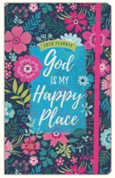 2020 God Is My Happy Place Planner - 16-month Weekly Planner
