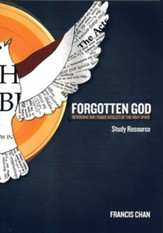 Remembering the Forgotten God - With 7 Video Sessions, Leader's Guide, and Participant's Guide [Video Download]