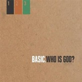 Who is God? (BASIC. Series, Sessions 1-3) [Video Download]