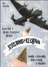 Jesus, Bombs, and Ice Cream Video Bundle - All 6 Sessions [Video Download]