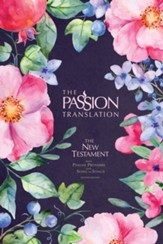 The Passion Translation New Testament with Psalms, Proverbs, and Song of Songs--hardcover, berry blossoms, 2nd edition  - Slightly Imperfect