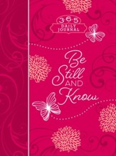 Be Still and Know (Guided Devotional)