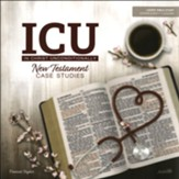 In Christ Unconditionally: New Testament Case Studies Leader Guide