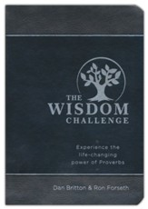 The Wisdom Challenge: Experience the Life-Changing Power of Proverbs