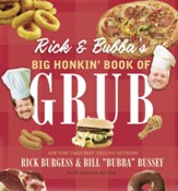 Rick and Bubba's Big Honkin' Book of Grub - eBook