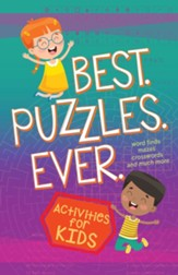 Best. Puzzles. Ever.: Kids Activity Book