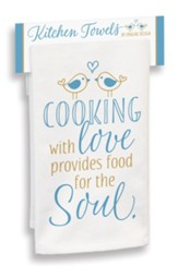 Cooking With Love Provides Food for the Soul Kitchen Towel