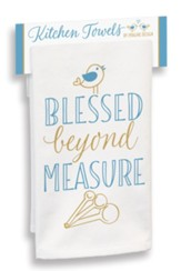 Blessed Beyond Measure Kitchen Towel
