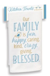 Our Family is Fun Kitchen Towel