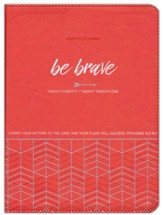 2021 Be Brave 18-Month Planner with Zipper