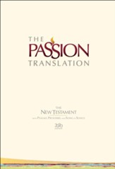 TPT New Testament with Psalms, Proverbs and Song of Songs, 2020 Edition--hardcover, ivory