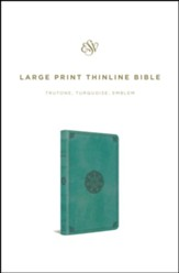 ESV Large Print Thinline Bible (TruTone, Turquoise, Emblem Design) - Imperfectly Imprinted Bibles